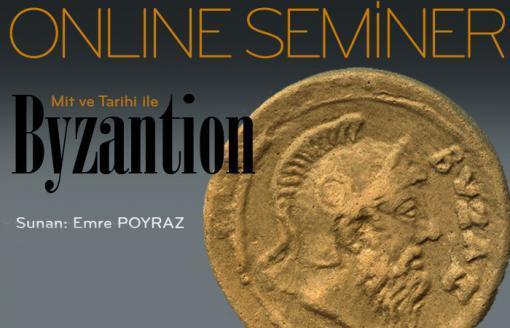Online Seminer Bizans Mitleri ve Tarihi
