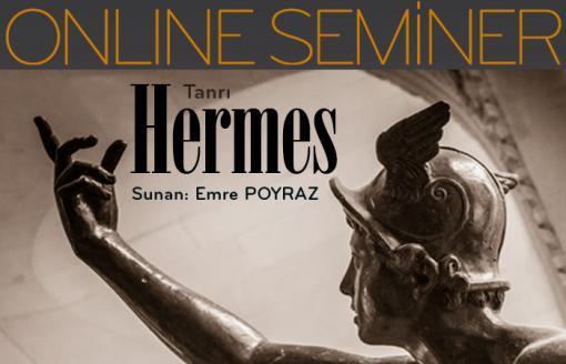 Online Seminer Tanrı Hermes