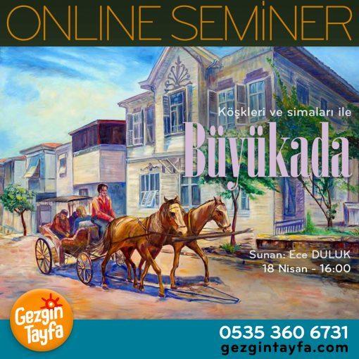 Büyükada Köşkleri Online Seminer